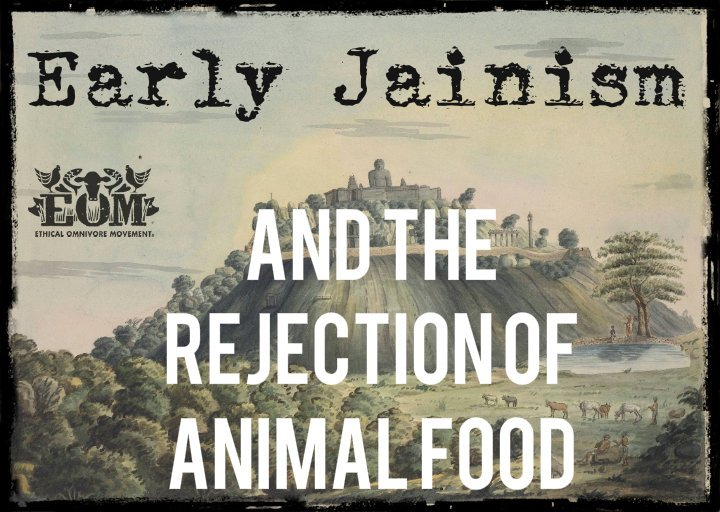 Early Jainism and the Rejection of Animal Food